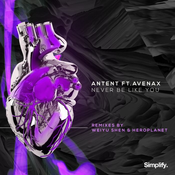 ANTENT - Never Be Like You (feat Avenax)