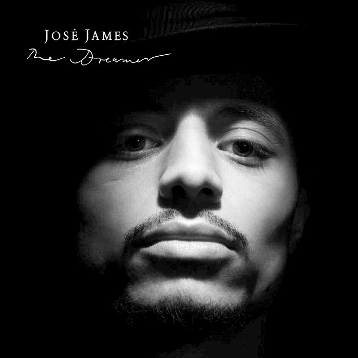 JOSE JAMES - The Dreamer