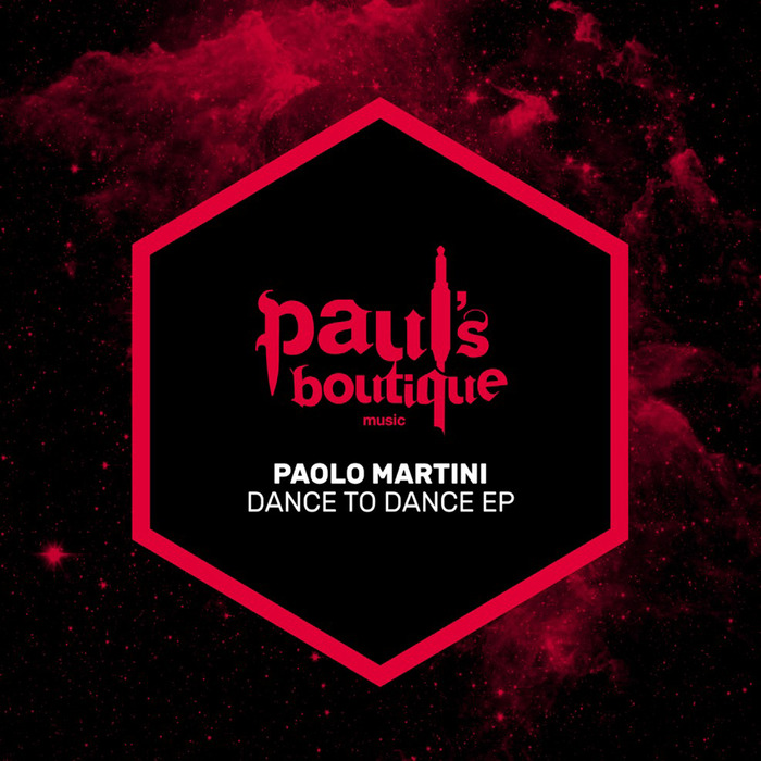 PAOLO MARTINI - DANCE TO DANCE EP
