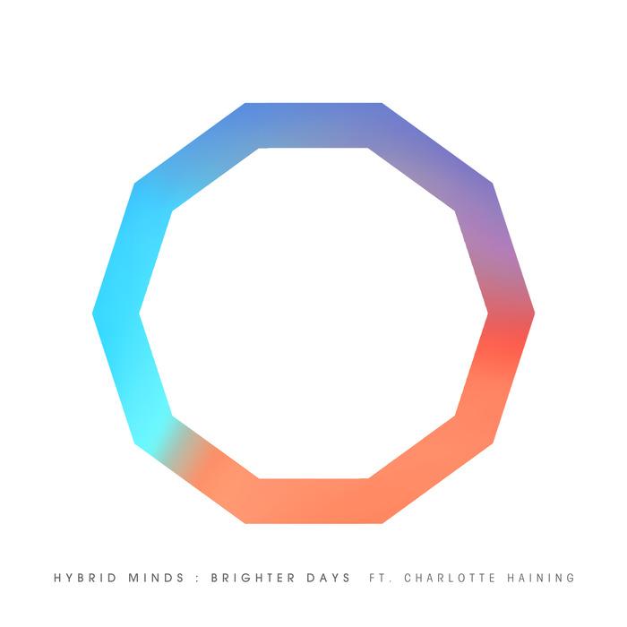 HYBRID MINDS feat CHARLOTTE HAINING - Brighter Days