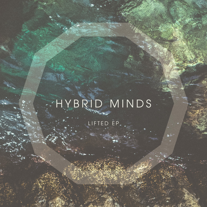 HYBRID MINDS - Lifted EP