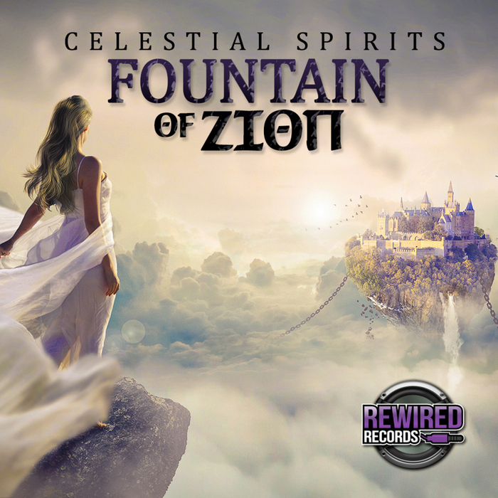 CELESTIAL SPIRITS - Fountain Of Zion