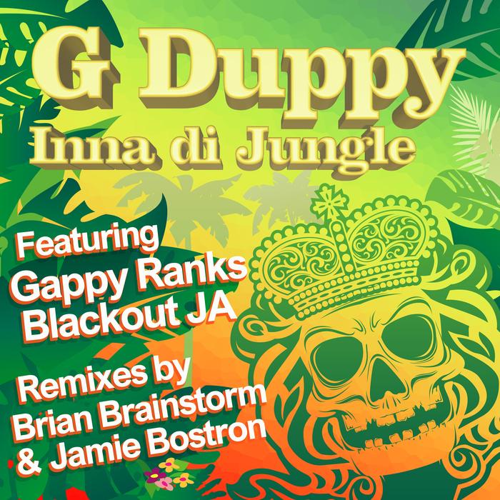 G DUPPY feat GAPPY RANKS/BLACKOUT JA - G Duppy Inna D Jungle