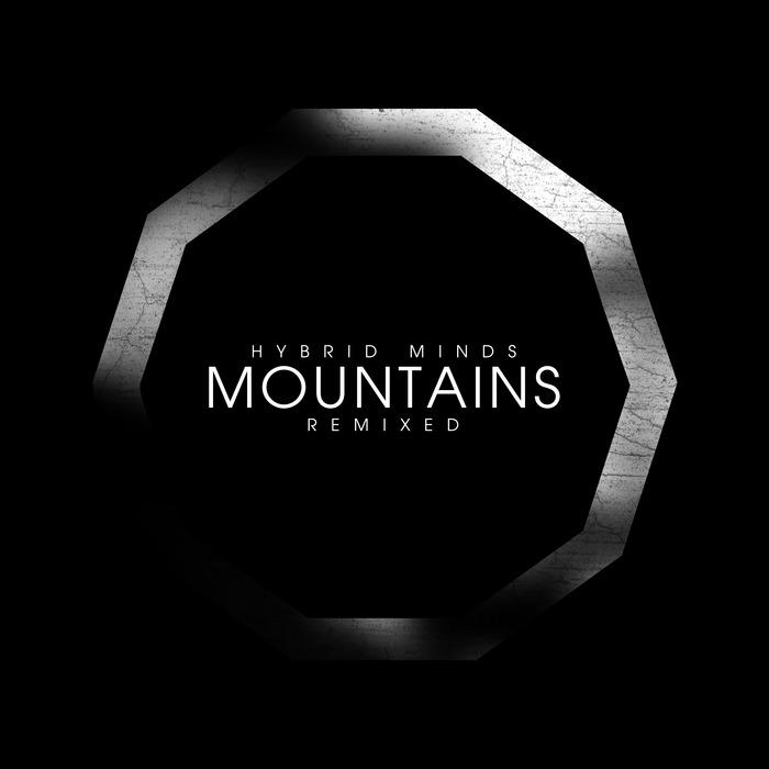 HYBRID MINDS - Mountains (Remixed)