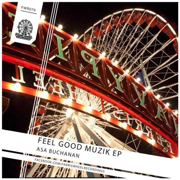 ASA BUCHANAN - Feel Good Muzik