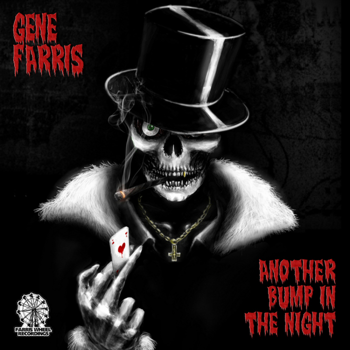 GENE FARRIS - Another Bump In The Night (Zombieland Mix)