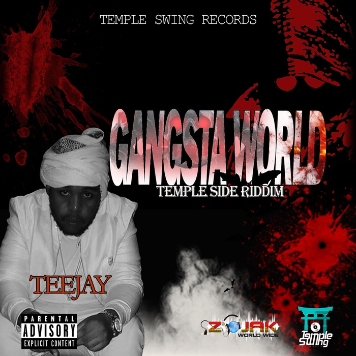 TEEJAY - Gangsta World
