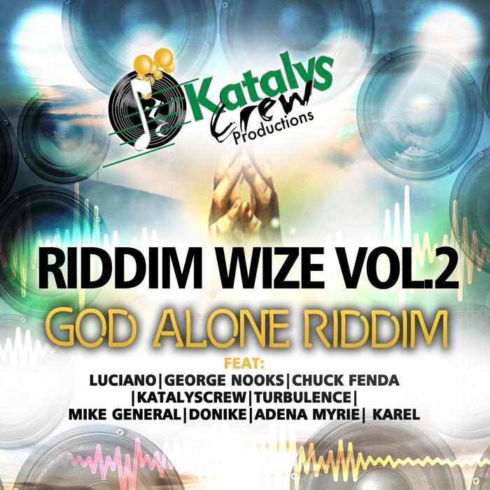 VARIOUS - God Alone Riddim