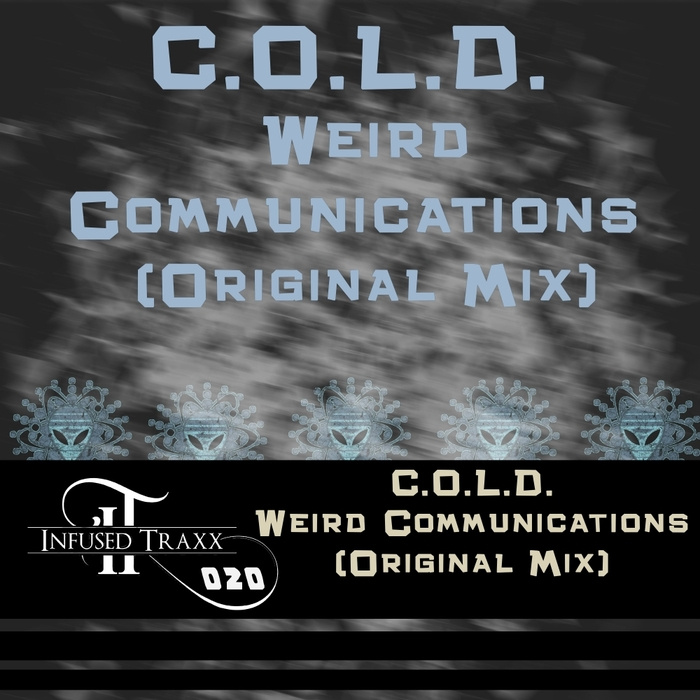 COLD - Weird Communications