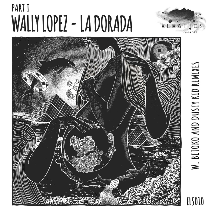 WALLY LOPEZ - La Dorada Pt 1