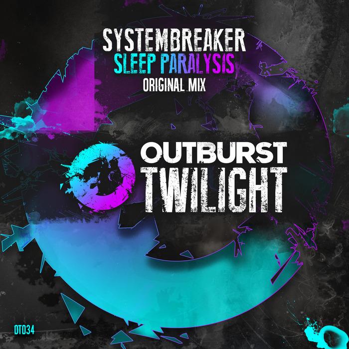 SYSTEMBREAKER - Sleep Paralysis