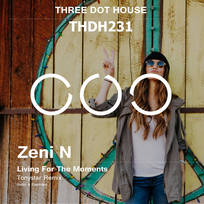 ZENI N - Living For The Moments