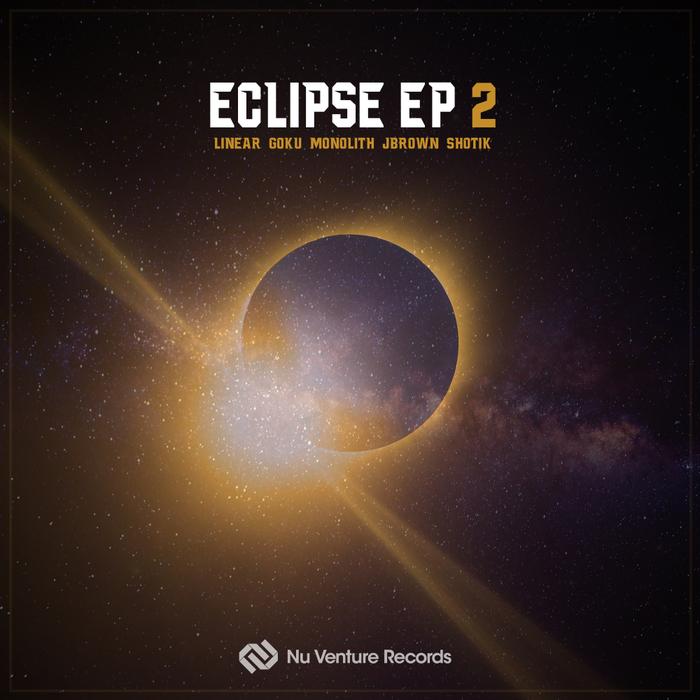 J BROWN & SHOTIK/MONOLITH/LINEAR/GOKU - Eclipse EP 2