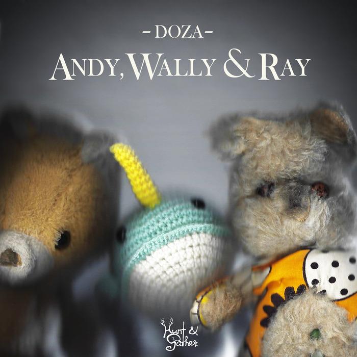 DOZA - Andy Wally & Ray