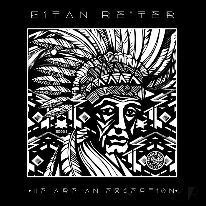 EITAN REITER - We Are An Exception