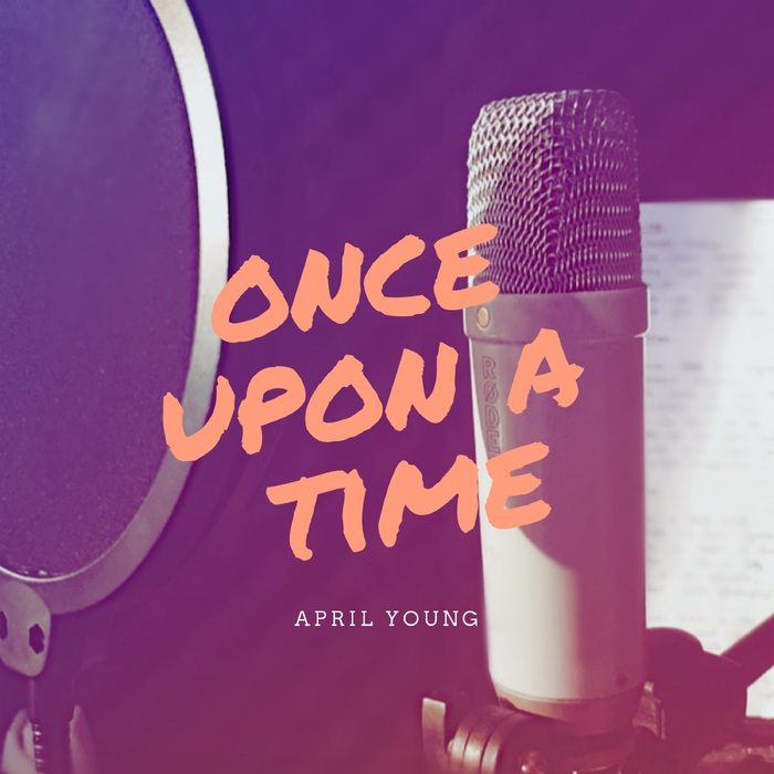 APRIL YOUNG - Once Upon A Time