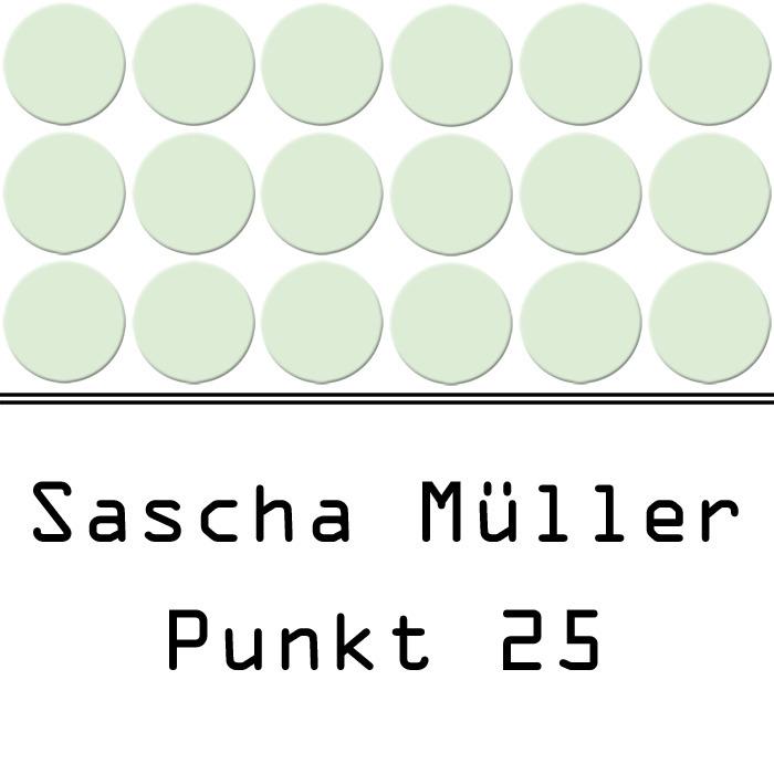 SASCHA MULLER - Punkt 25