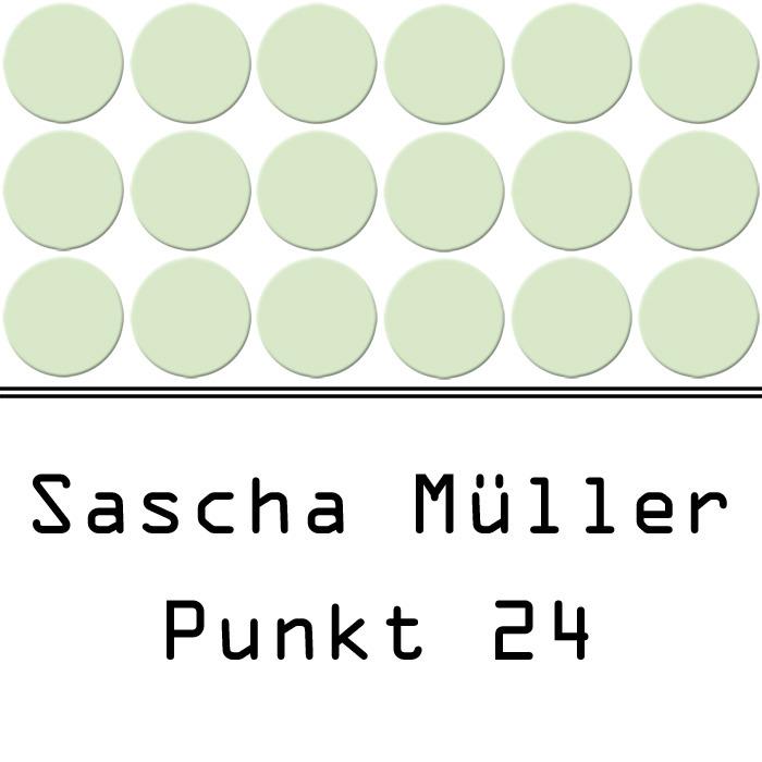 SASCHA MULLER - Punkt 24