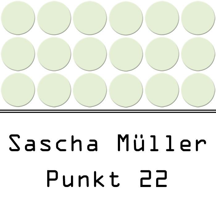 SASCHA MULLER - Punkt 22