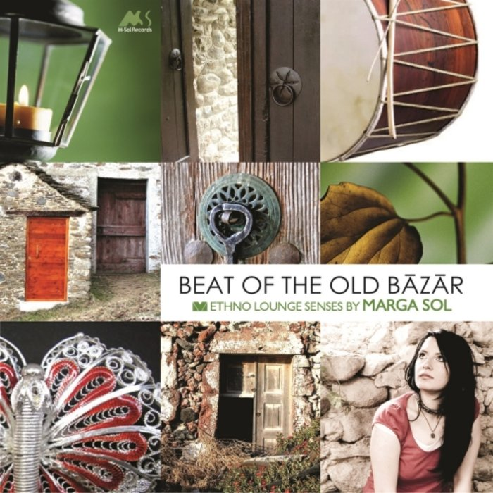 MARGA SOL - Beat Of The Old Bazar