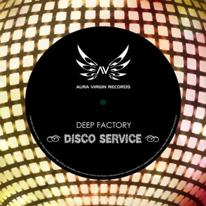 DEEP FACTORY - Disco Service