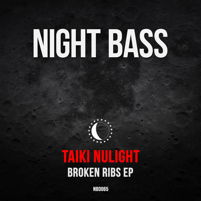 TAIKI NULIGHT - Broken Ribs