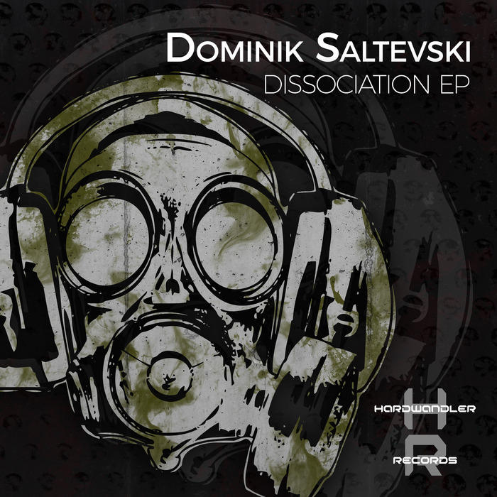 DOMINIK SALTEVSKI - Dissociation EP