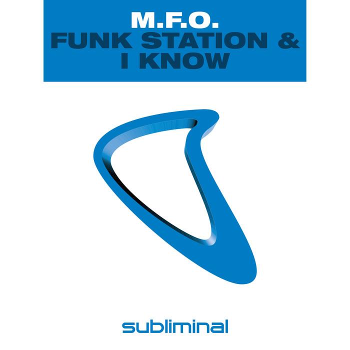 MFO - Funk Station & I Know