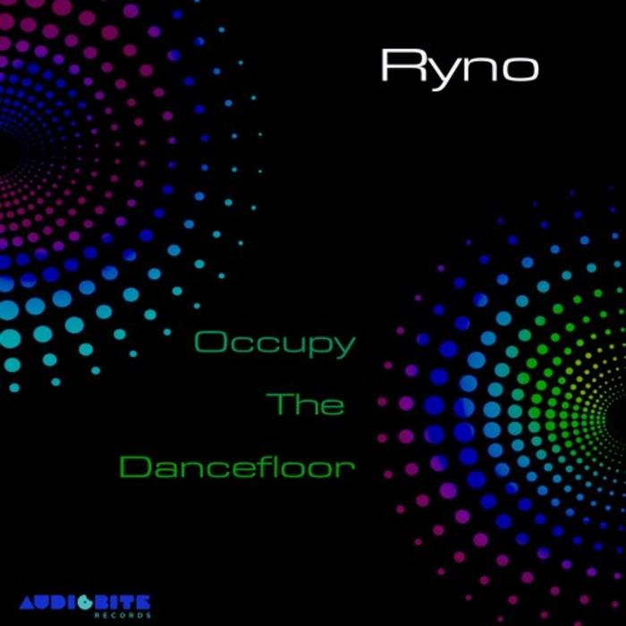 RYNO - Occupy The Dancefloor