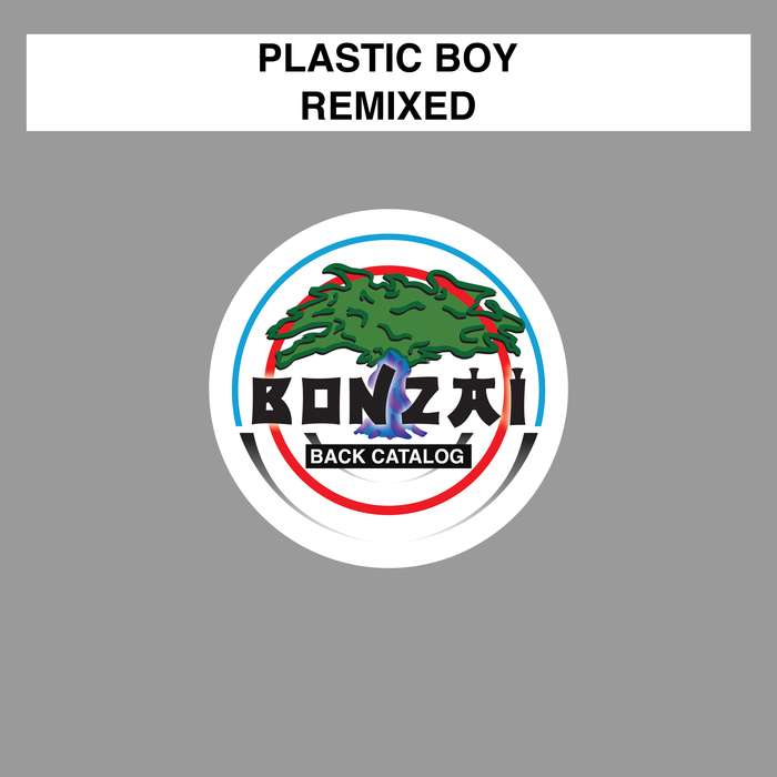 PLASTIC BOY - Remixed