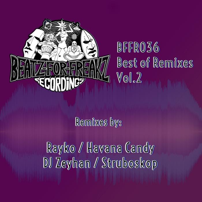 DJ ZEYHAN/COSMIC ORCHESTRA/TAPE WARM/VAAN/ANTON ROMEZZ - Best Of Remixes Vol 2