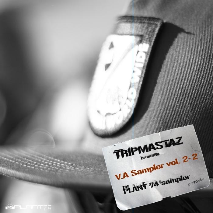 VARIOUS/PAUL JACKSON - Tripmastaz Presents: Plant 74 Records V/A Sampler Vol 2.2