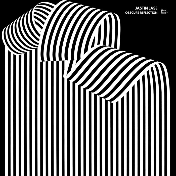 JASTIN JASE - Obscure Reflection