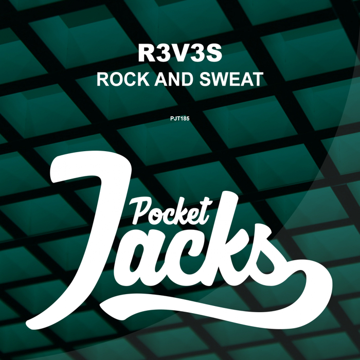 R3V3S - Rock & Sweat