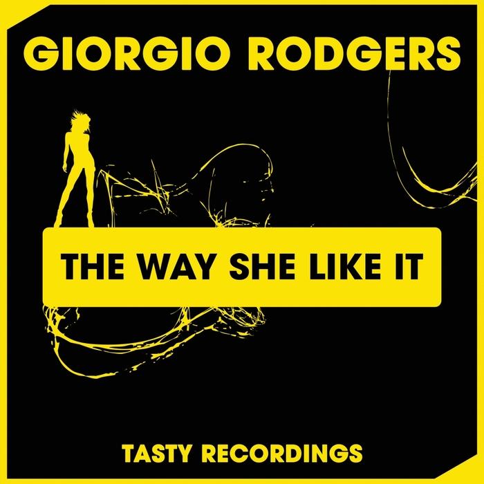 GIORGIO RODGERS - The Way She Like It