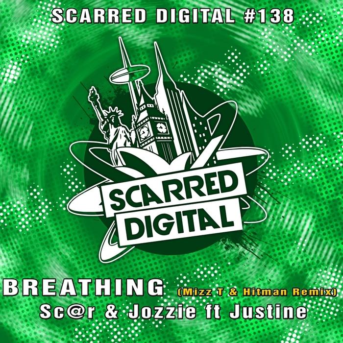 SC@R & JOZZI feat JUSTINE - Breathing (Mizz T & Hitman Remix)
