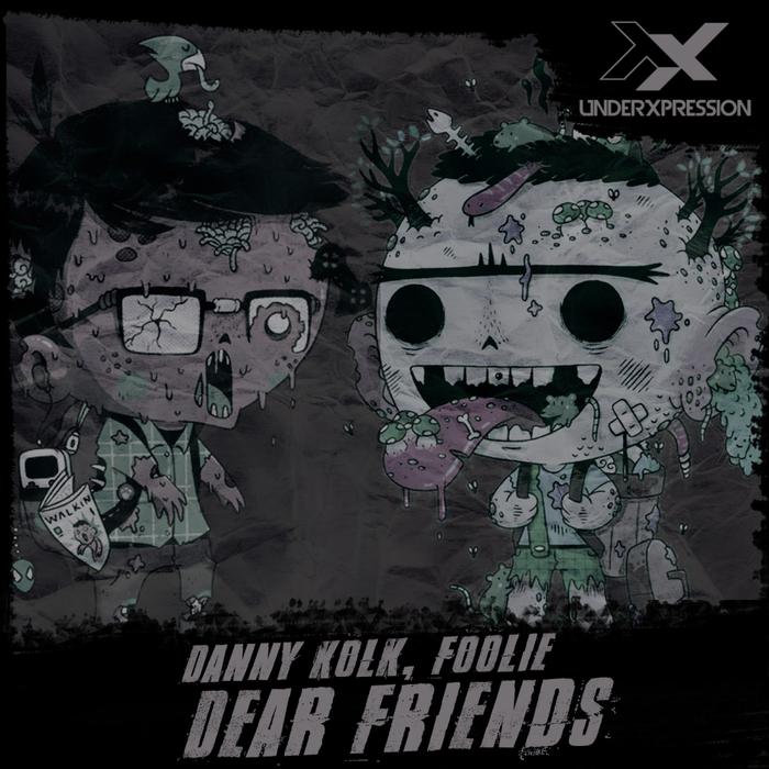 DANNY KOLK/FOOLIE - Dear Friends