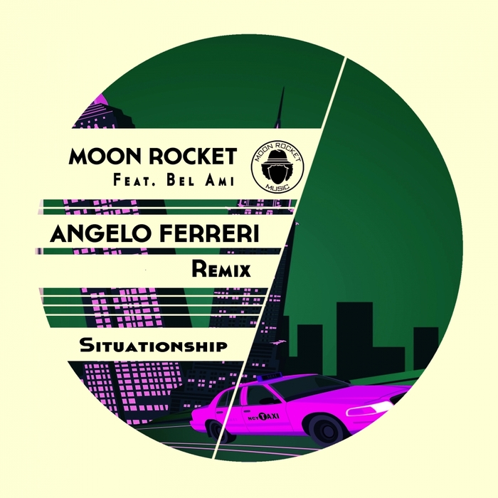 MOON ROCKET feat BEL-AMI - Situationship (Angelo Ferreri Remix)