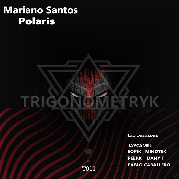 MARIANO SANTOS - Polaris Remixes
