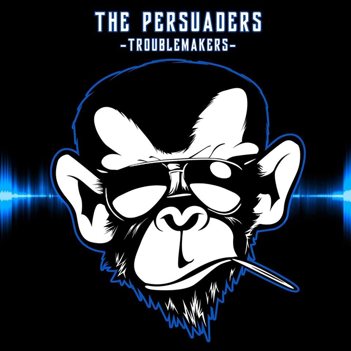 THE PERSUADERS/AL CORE/TRYPOD - Troublemakers