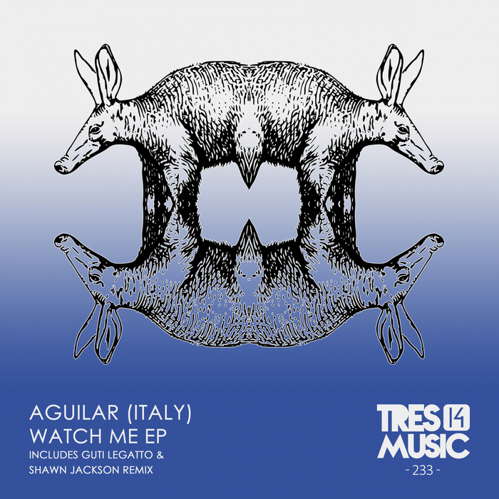 AGUILAR - WATCH ME