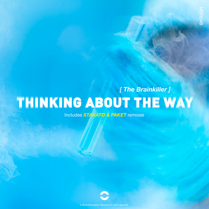 THE BRAINKILLER/STAKATO/PAKET - Thinking About The Way