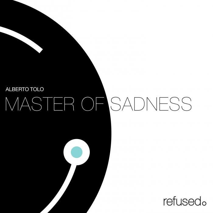 ALBERTO TOLO - Master Of Sadness