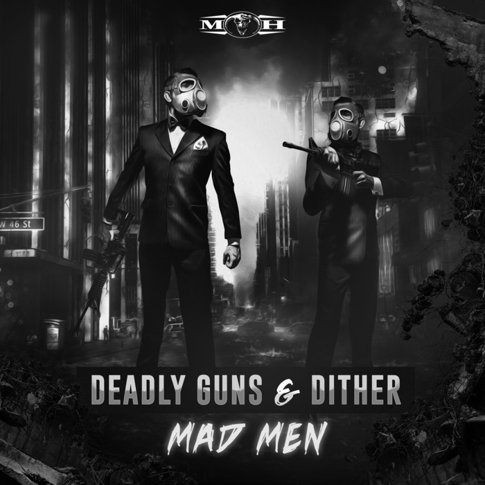 DEADLY GUNS & DITHER - Mad Men