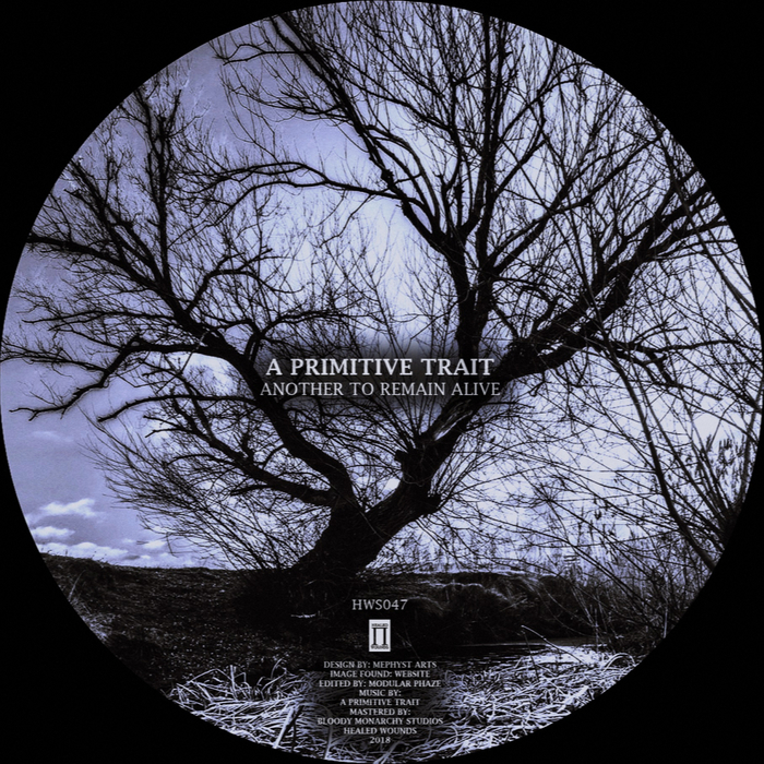 A PRIMITIVE TRAIT - Another To Remain Alive