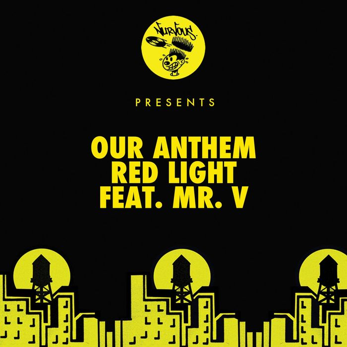 OUR ANTHEM feat MR v - Red Light