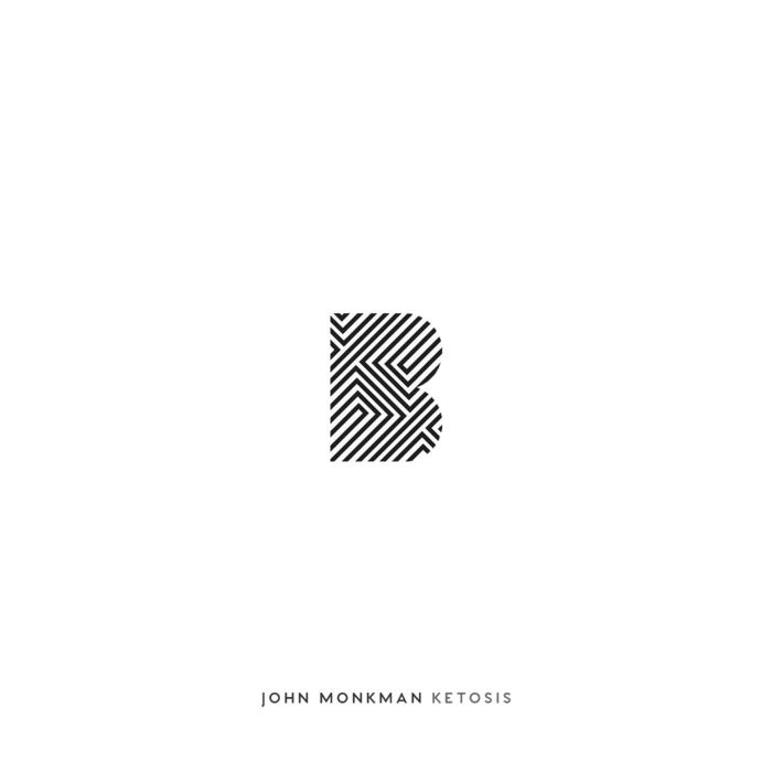 JOHN MONKMAN - Ketosis