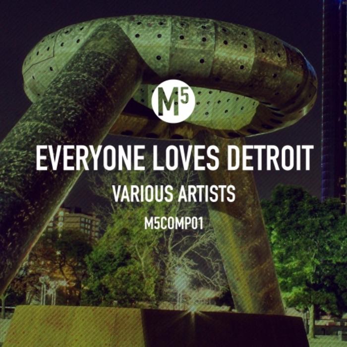 VARIOUS - Everyone Loves Detroit