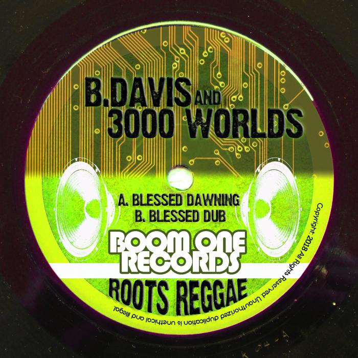 B DAVIS/3000 WORLDS - Blessed Dawning