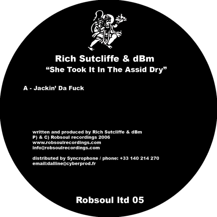 RICH SUTCLIFFE - She Took It In The Acid Dry
